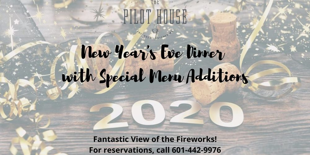 NYE Dinner at The Pilot House – Dec 31