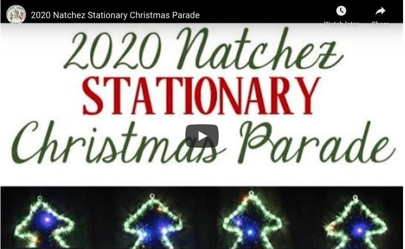 """2020 Natchez """"Stationary"""" Christmas Parade"""